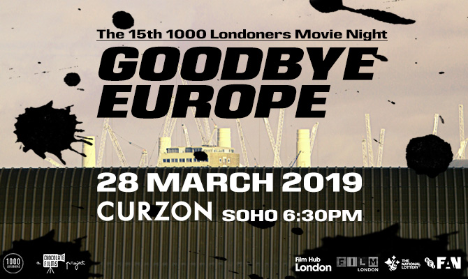 Goodbye Europe at the Curzon Soho