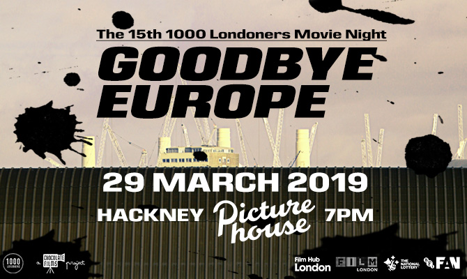 Goodbye Europe at the Hackney Picturehouse