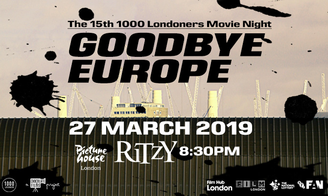 Goodbye Europe at the Ritzy Cinema